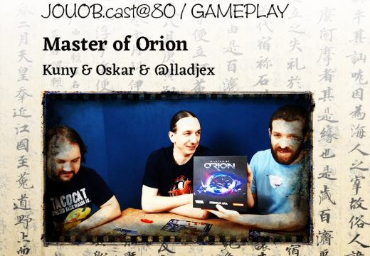 JOUOB.cast@80 – GAMEPLAY: Master of Orion