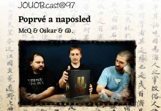 JOUOBcast@98: Poprvé a naposled