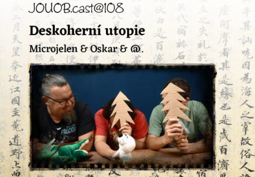JOUOBcast@108: Deskoherní utopie