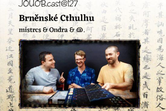 JOUOB.cast@127: Brněnské Cthulhu