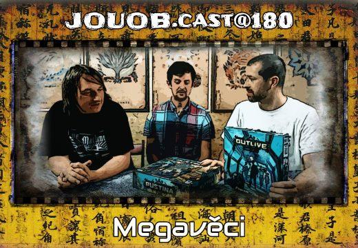 JOUOB.cast@180: Megavěci