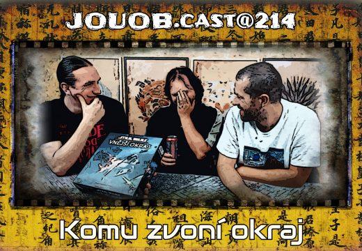 JOUOB.cast@214: Komu zvoní okraj