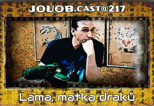 JOUOB.cast@217: Lama, matka draků