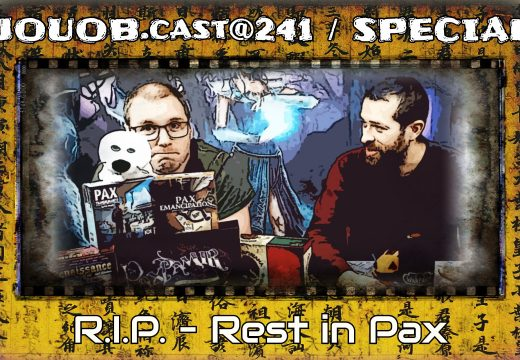 JOUOB.cast@241/SPECIAL: R.I.P. – Rest in PAX