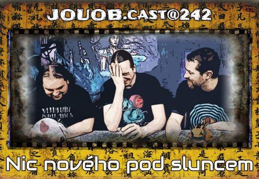 JOUOB.cast@242: Nic nového pod sluncem