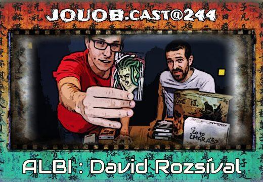 JOUOB.cast@244 – ROZHOVOR: David Rozsíval & Albi & Tainted Grail