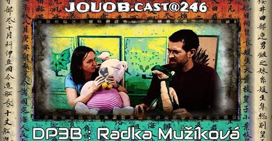 JOUOB.cast@246 – ROZHOVOR: Radka Mužíková & Deskovky pro 3 bratry