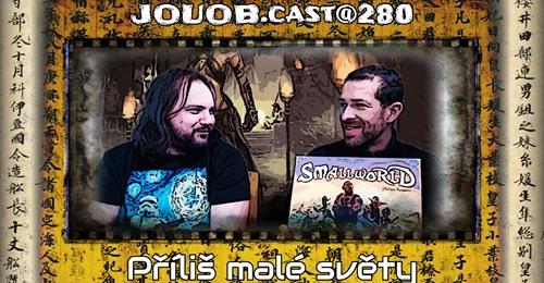 JOUOB.cast@280: Příliš malé světy