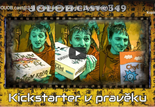 JOUOB.cast@349: Kickstarter v pravěku