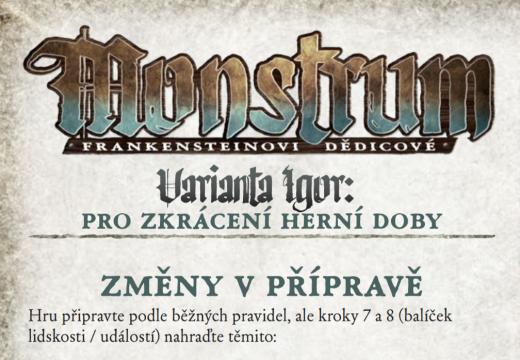 Hru Monstrum si můžete zahrát ve zkrácené variantě