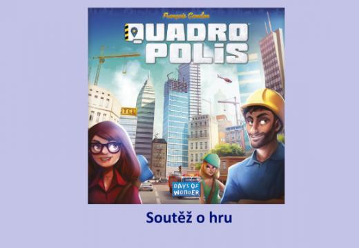 Soutěž o hru Quadropolis