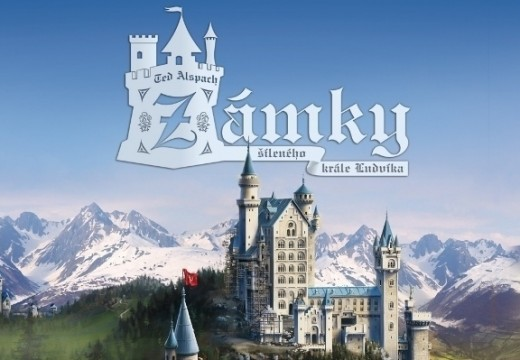 Zámky šíleného krále Ludvíka si postavíte i v Česku
