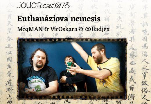 JOUOB.cast@78: Euthanáziova nemesis