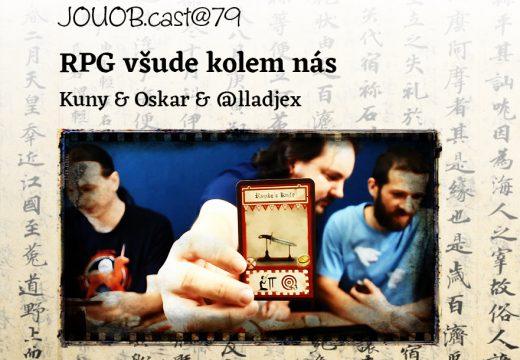 JOUOB.cast@79: RPG všude kolem nás