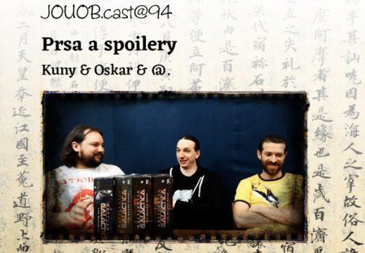 JOUOB.cast@94: Prsa a spoilery