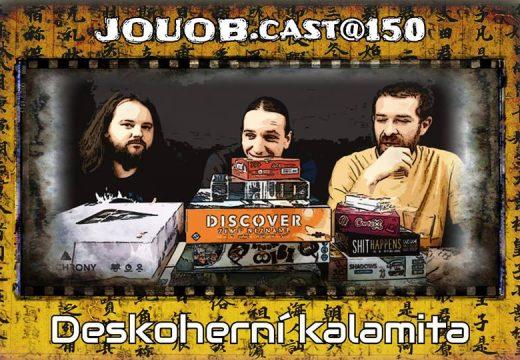 JOUOB.cast@150: Deskoherní kalamita