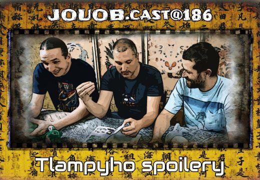 JOUOB.cast@186: Tlampyho spoilery