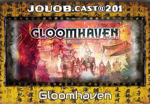 JOUOB.cast@201: Gloomhaven speciál