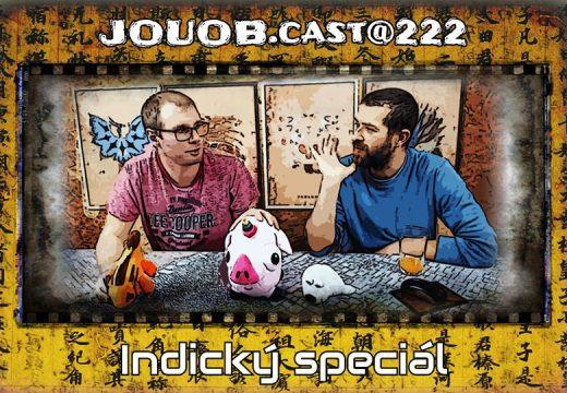 JOUOBcast 222: Indický speciál