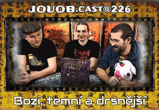 JOUOB.cast@226: Bozi, temní a drsnější