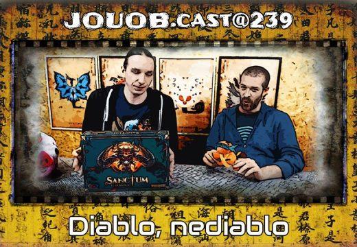JOUOB.cast@239: Diablo, nediablo