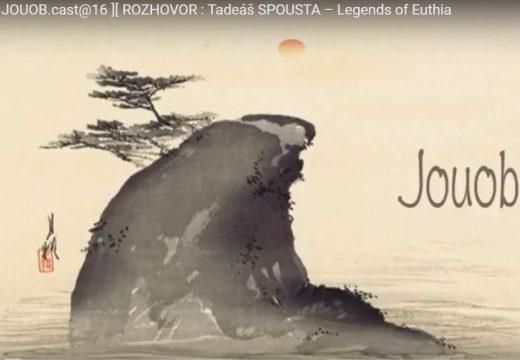 JOUOB.CAST@16: Rozhovor s Tadeášem Spoustou o hře Legends of Euthia