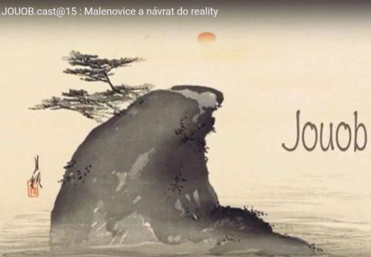 JOUOB.cast@15: Malenovice a návrat do reality