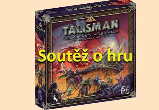 Soutěž o hru Talisman: Dobrodružství meče a magie (4. ed.)